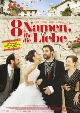 8 Namen fuer die Liebe_Alamode_Plakat